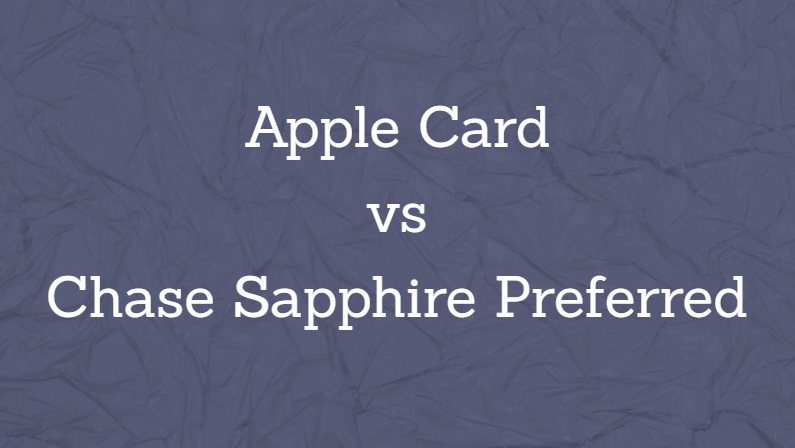 Apple Card vs Chase Sapphire Preferred